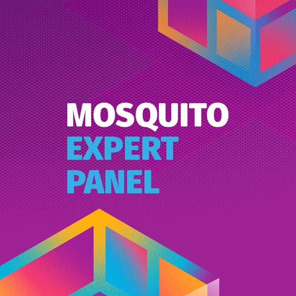 Mosquito Expert Panel