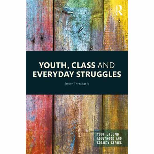 Threadgold's book Youth, Class and Everyday Struggles wins 2020 Raewyn Connell Prize