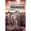 Kieser, HL. Öktem, K. and Reinkowski, M. (2015) World War I and the End of the Ottomans From the Balkan Wars to the Armenian Genocide. I.B.Tauris and Co Ltd