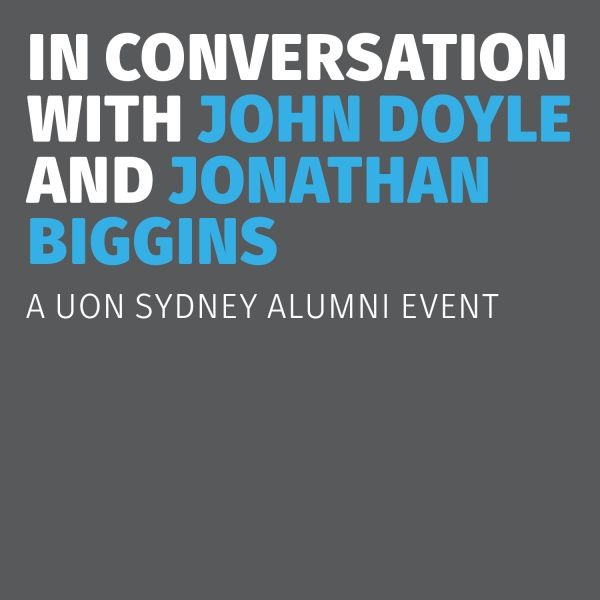 In conversation with John Doyle and Jonathan Biggins
