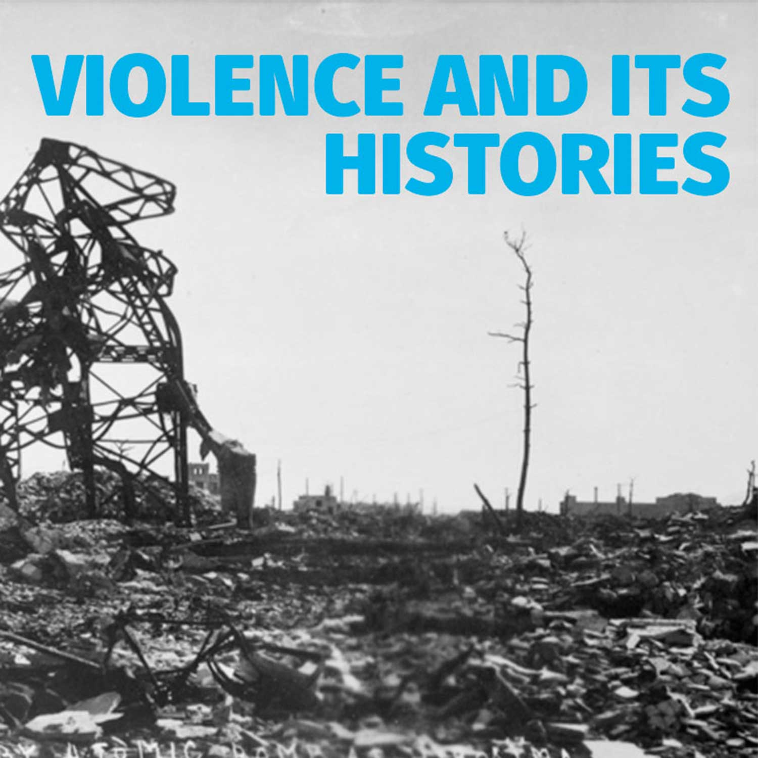 Podcast – Violence and its histories