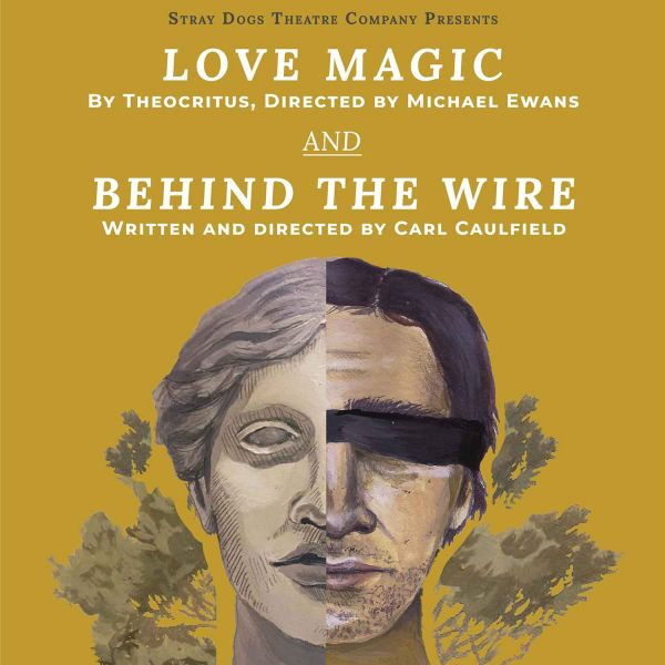 Love Magic: A performance of an ancient Greek play