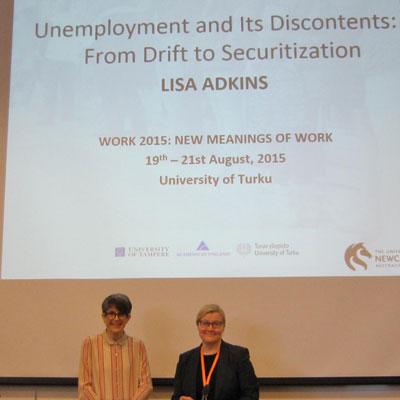 Professor Lisa Adkins with conference convenor, Professor Anne Kovalainen of the University of Turku Centre for Labour Studies