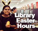 Easter Library Hours
