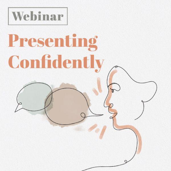 Presenting confidently