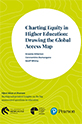 Charting Equity in Higher Education: Drawing the Global Access Ma