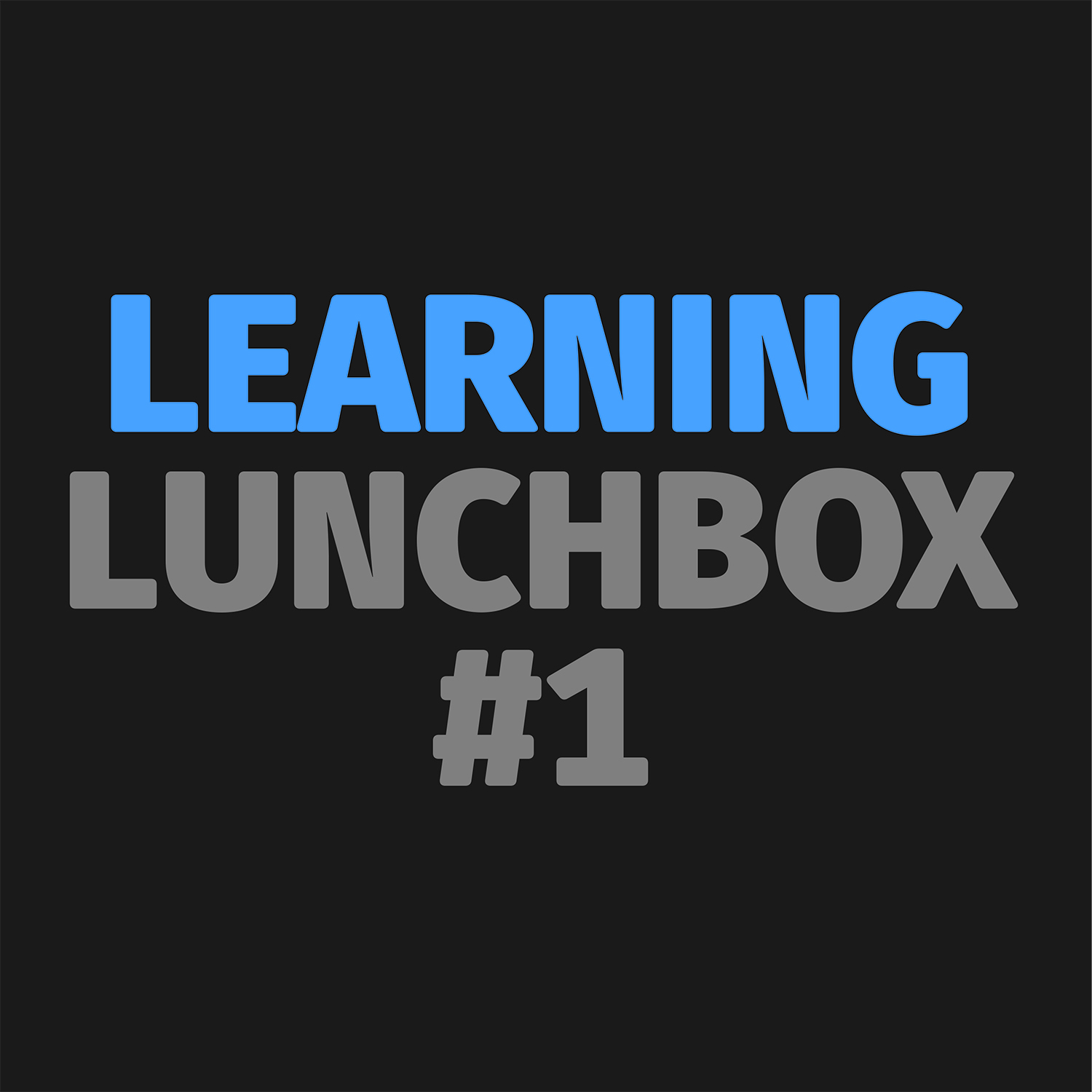 Learning Lunchbox #1