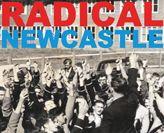 Radical Newcastle book