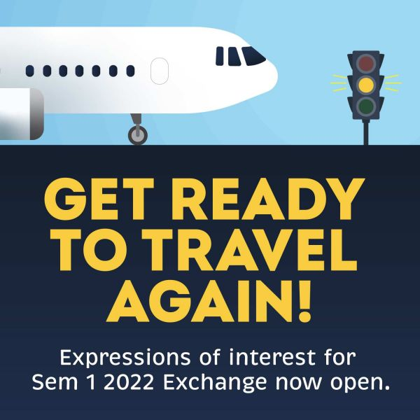 Get ready to travel again Semester Exchange 2022 Sem 2
