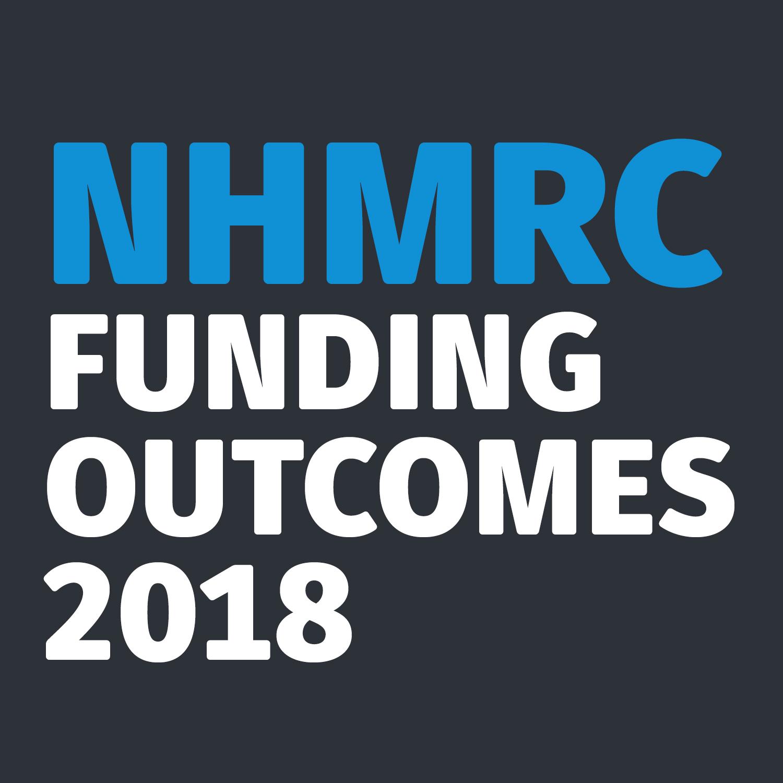 NHMRC Funding Outcomes 2018