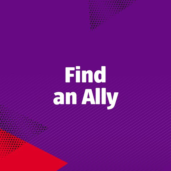 Find an ally