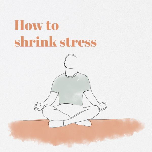How to shrink stress
