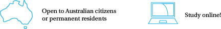 Aust Citizen or perm resident + Study online