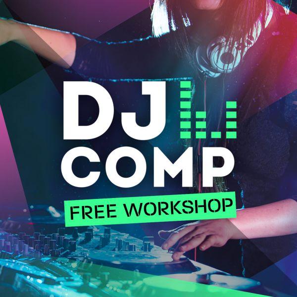 DJ Comp Free Workshop