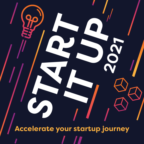 Start it Up 2021 - Accelerate your startup journey