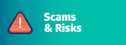 Scams & Risks