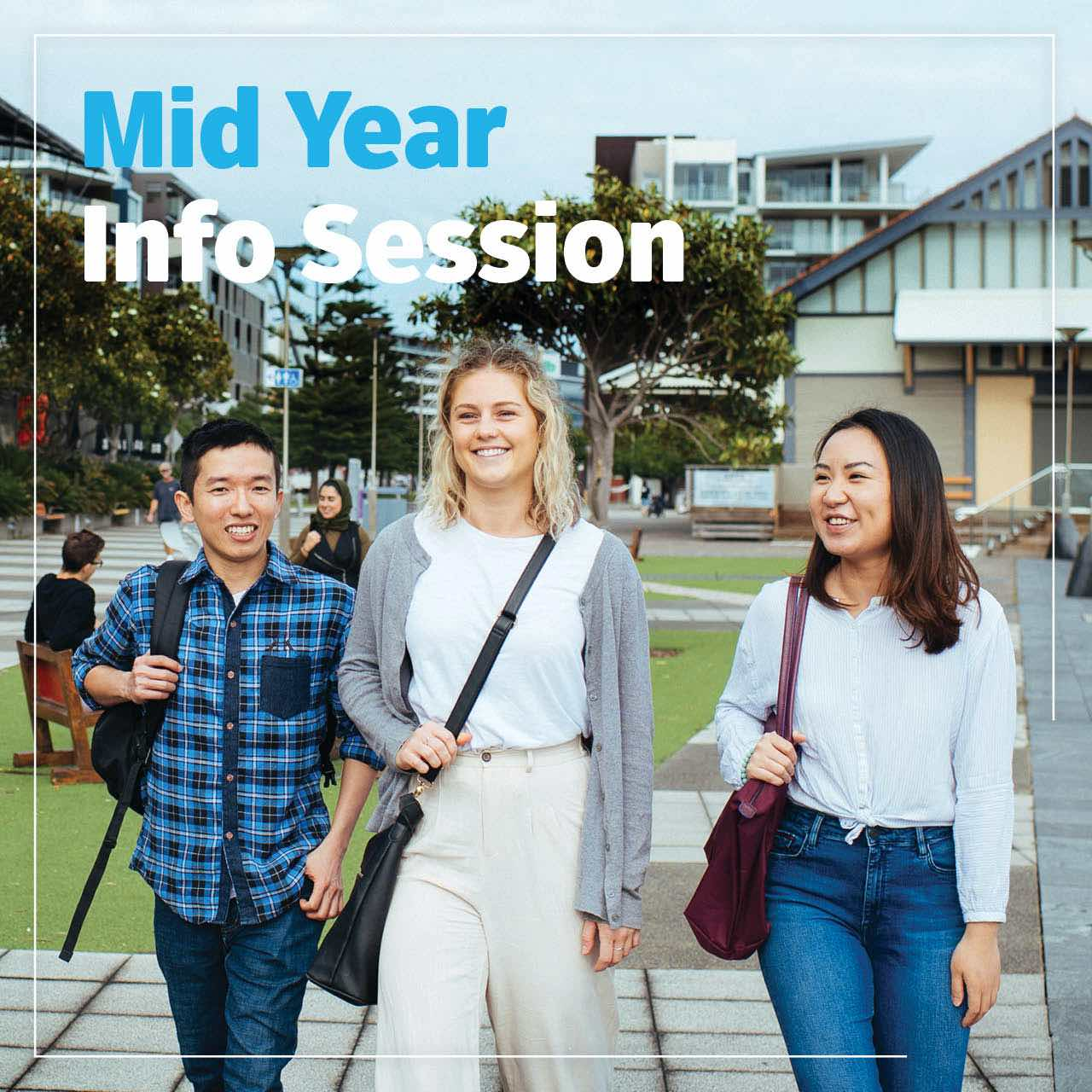 Mid year info session