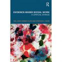 Gray, M. Plath, DA. and Webb, SA. (2009) Evidence-Based Social Work: A Critical Stance, Routledge, London