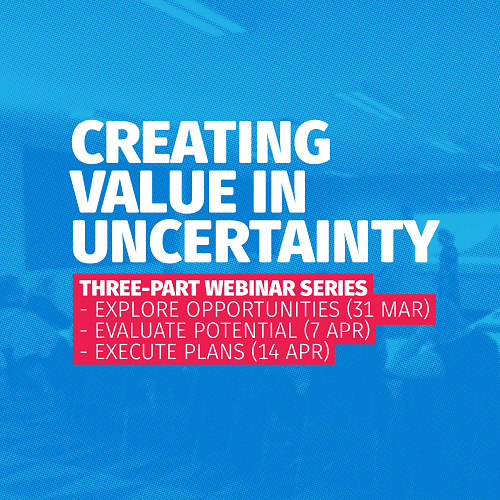 Creating Value in Uncertainty - three part webinar series
