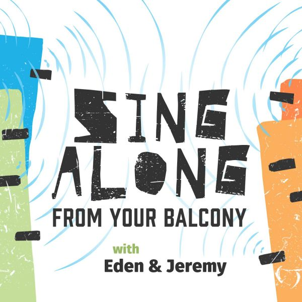 Singalong with Eden & Jeremy