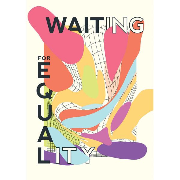 History of Gay and Lesbian Rights Features in Waiting for Equality Exhibition