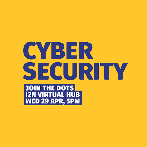 Cyber Security - Join the Dots