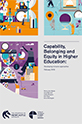 Capability, Belonging and Equity in Higher Education: Developing inclusive approaches