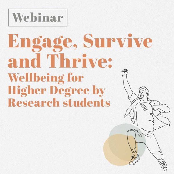 Engage Survive Thrive wellbeing for HDR students
