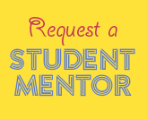 Request a Student Mentor