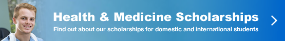 Health and Medicine Scholarships: Find out about our scholarships for international and domestic scholarships