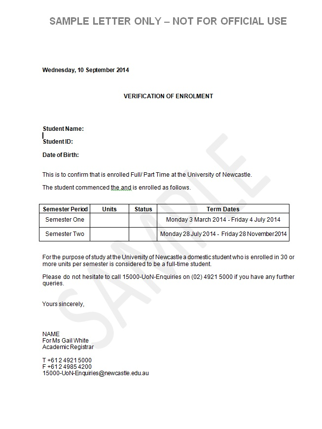 ... The University of Newcastle Sample letter Verification of enrolment