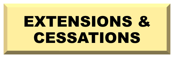 Link to EXTENSIONS & CESSATIONS