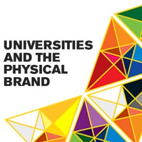 Universities and the physical brand