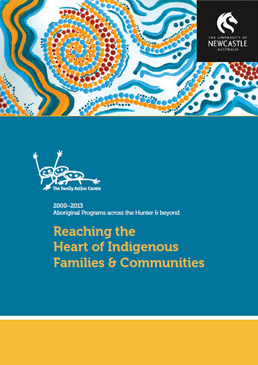 Reaching the Heart of Indigenous Families and Communites